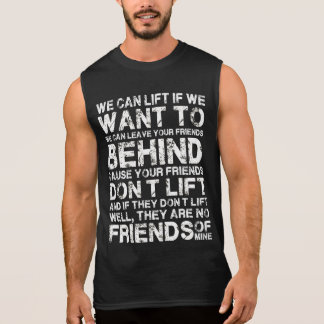 We can lift if we want to gym funny shirt