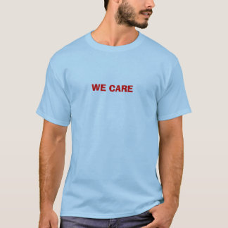 WE CARE T-Shirt