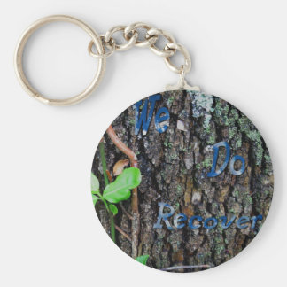 We Do Recover Basic Round Button Key Ring