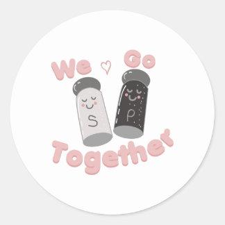 We Go Together Round Sticker