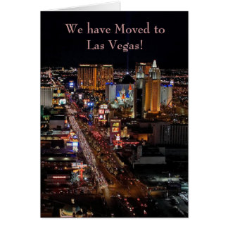 We have Moved to Las Vegas! Announcement Card