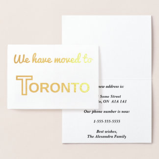 """We have moved to Toronto"" Gold Foil Card"