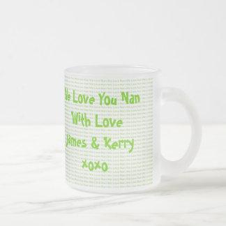 We Love Nan Coffee Mugs
