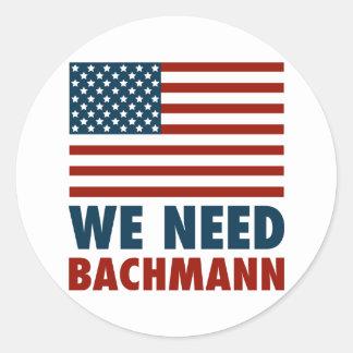 We Need Michele Bachmann Classic Round Sticker