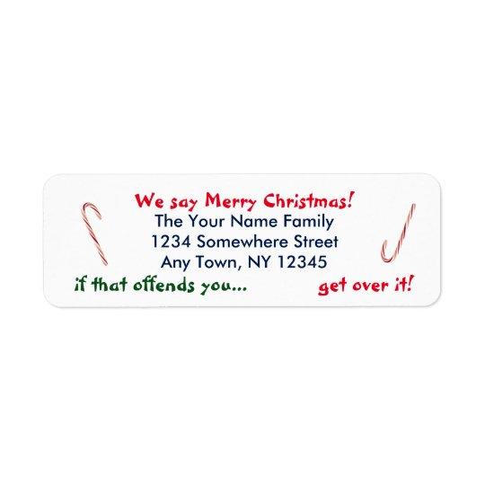 We Say Merry Christmas Return Address Label