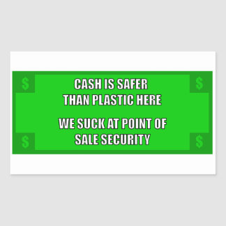We Suck At Point Of Sale Security Rectangular Sticker