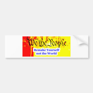 We The People Remake Yourself The MUSEUM Zazzle Gi Bumper Sticker