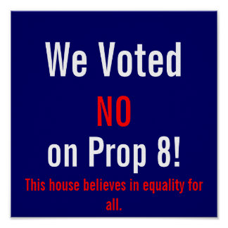 We Voted Non Prop 8! window/wall sign