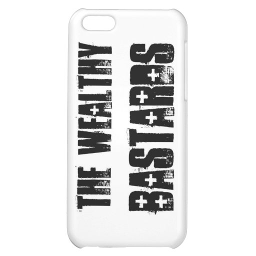 Wealthy Bastards Case For iPhone 5C