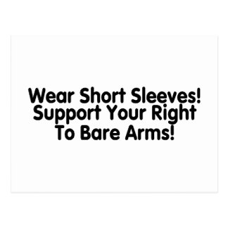 Wear Short Sleeves Support Your Right To Bare Arms Postcard