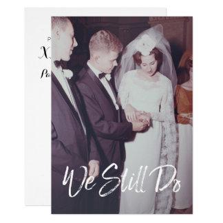 Wedding Anniversary with Photo - We Still Do Card