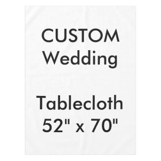 "Wedding Custom Tablecloth 52"" x 70"""