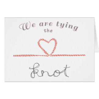 Wedding day card - we are tying the knot
