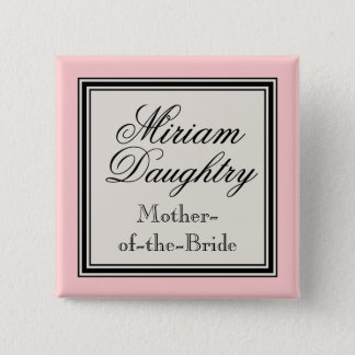 Wedding Party Name Tags -  Mother of the Bride 15 Cm Square Badge