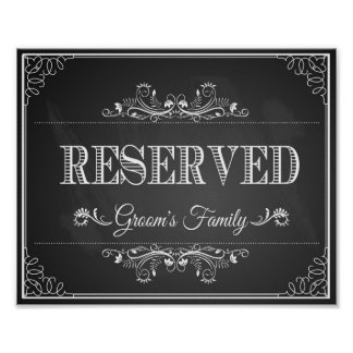 """Wedding sign chalkboard """"Reserved"""" grooms family Poster"""