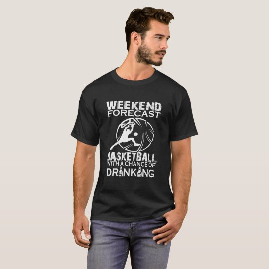 WEEKEND FORECAST BASKETBALL T-Shirt