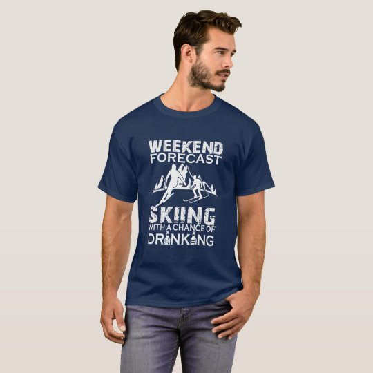 WEEKEND FORECAST SKIING T-Shirt