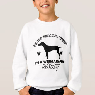 WEIMARANER dog daddy designs Sweatshirt