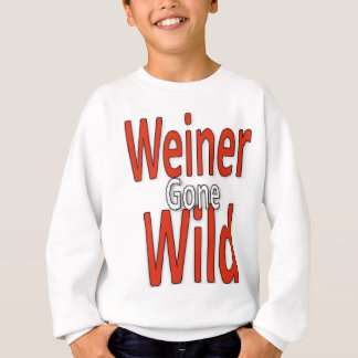 Weiner Gone Wild Sweatshirt