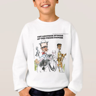 Weiner: The Phone Danger Funny Sweatshirt