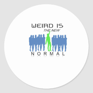 Weird is the New Normal Classic Round Sticker