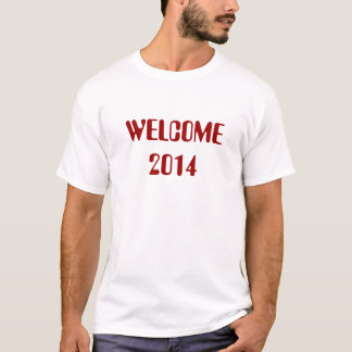 Welcome 2014 T-Shirt