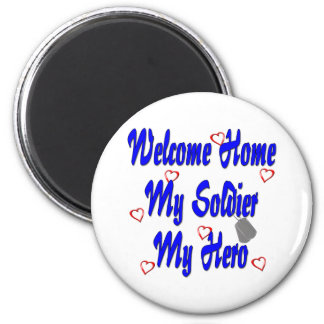 Welcome Home My Soldier My Hero 6 Cm Round Magnet