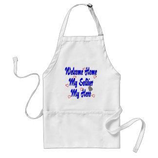 Welcome Home My Soldier My Hero Standard Apron