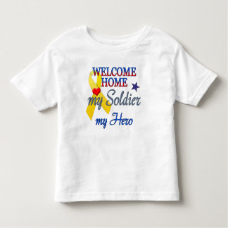 Welcome Home My Soldier My Hero T Shirts