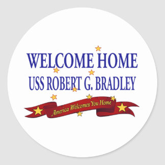 Welcome Home USS Robert G. Bradley Classic Round Sticker