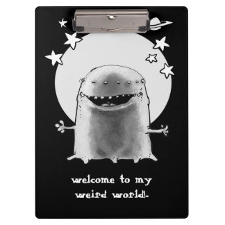 welcome to my weird world funny alien cartoon clipboard
