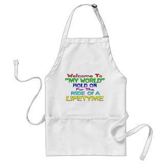 "Welcome To ""My World"" Adult Apron"