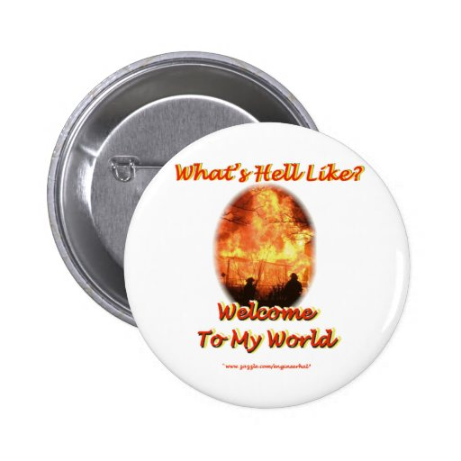 Welcome to my World Pinback Buttons