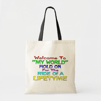 """Welcome To """"My World"""" Canvas Bags"""