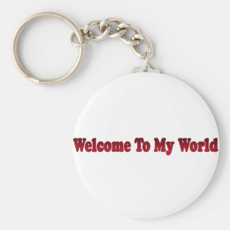 welcome to my world basic round button key ring