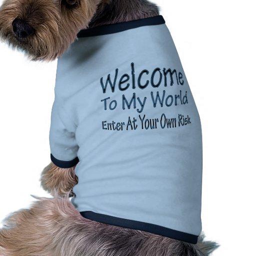 Welcome To My World blu Dog T-shirt