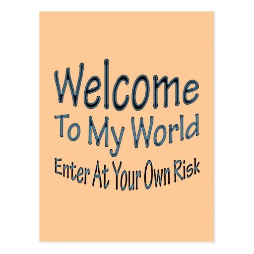 Welcome To My World blu Post Card