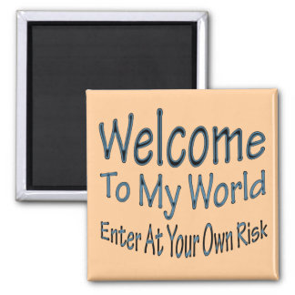 Welcome To My World blu Square Magnet