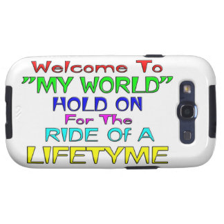 Welcome To My World Galaxy SIII Cases