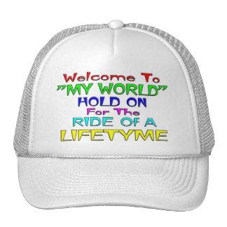 "Welcome To ""My World"" Trucker Hat"
