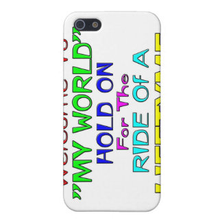 """Welcome To """"My World"""" iPhone 5 Covers"""