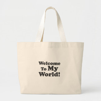 Welcome To My World! Jumbo Tote Bag