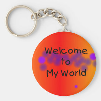 Welcome to My World Key Chain
