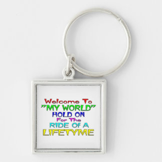 """Welcome To """"My World"""" Silver-Colored Square Key Ring"""