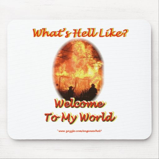 Welcome to my World Mousepads