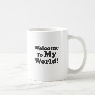 Welcome To My World! Basic White Mug
