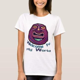 Welcome To My World Shirt