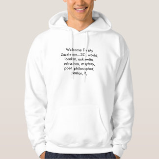Welcome To My Zazzlecon...3D, world, london, as... Hoodie