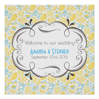 Welcome To Our Wedding Lemons And Flowers Poster