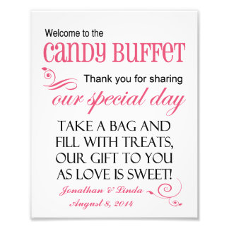 Welcome to the Candy Buffet Watermelon Pink Sign Photo Print